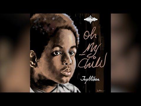 Oh My Child  Jaymikee  Heaven Album  Lyrics Video