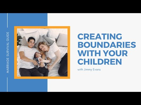 Creating Boundaries With Your Children