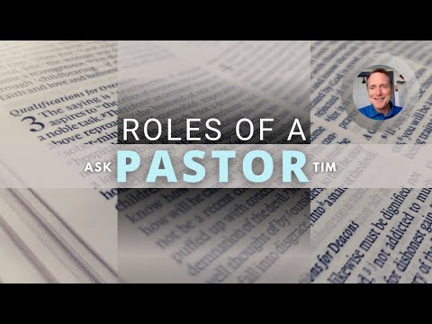 What are the roles of a Pastor?