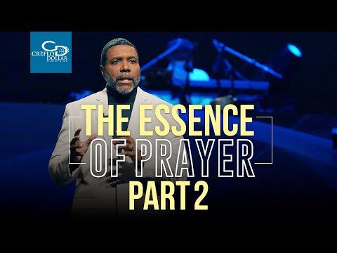 The Essence of Prayer Pt. 2