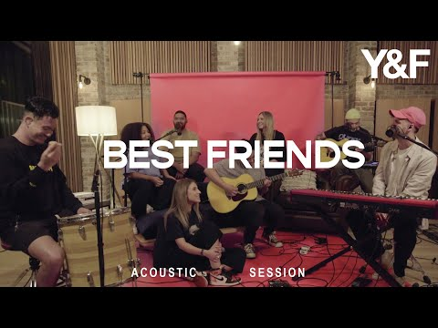 Best Friends (Acoustic Sessions) - Hillsong Young & Free