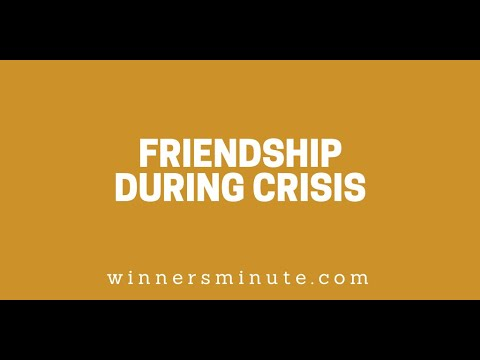 Friendship During Crisis // The Winner's Minute With Mac Hammond