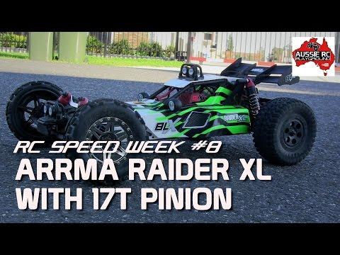 RC SPEED WEEK #8 - ARRMA RaiderXL with 17T Pinion - UCOfR0NE5V7IHhMABstt11kA
