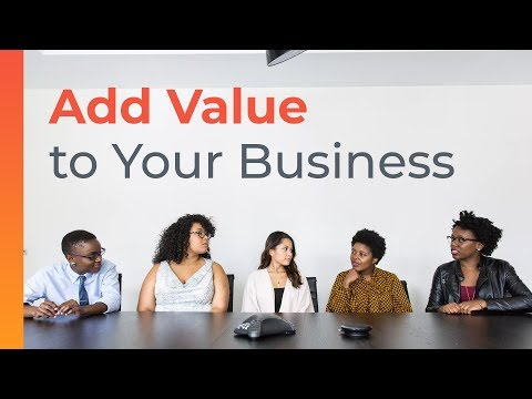 7 Ways To Add Value To Your Business  Brian Tracy