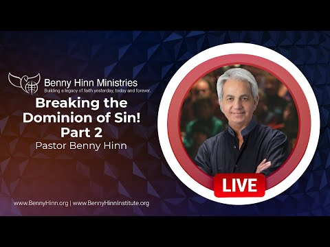 Breaking the Dominion of Sin! Part 2