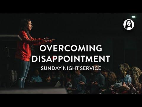 Overcoming Disappointment  Jessica Koulianos  Sunday Night Service