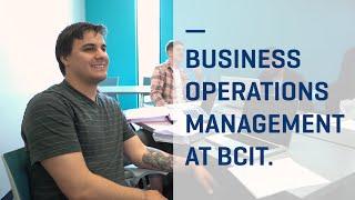 Business Operations Management (BOM) at BCIT