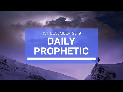 Daily Prophetic 1 December Word 2 of 4