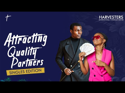 Attracting Quality Partners (Singles Edition)   Pst Bolaji Idowu  11th April 2021