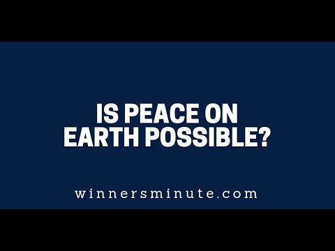 Is Peace on Earth Possible?  The Winner's Minute With Mac Hammond