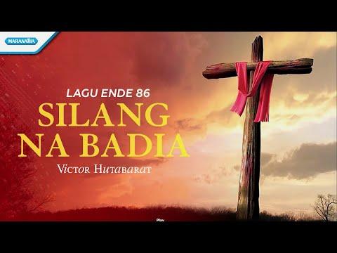 Ende 86 - Silang Na Badia - Rohani Batak - Victor Hutabarat (with lyric)