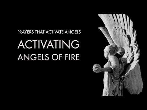 Activating Angels of Fire  Prayers That Activate Angels