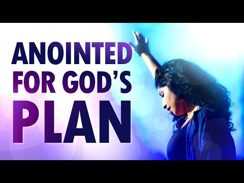 Anointed for God's Plan - Live Re-broadcast