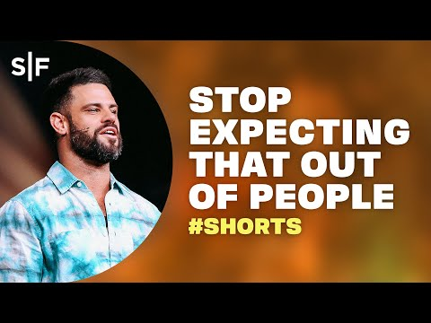 Stop Expecting That Out of People #Shorts  Steven Furtick