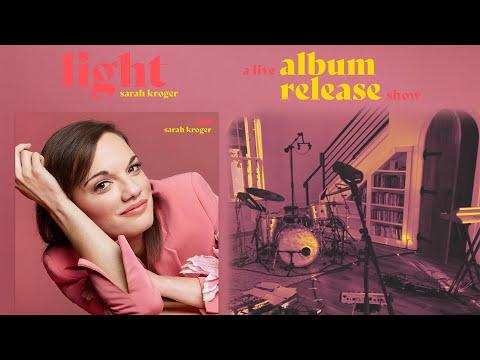 Light - Sarah Kroger (Live Album Release Show)