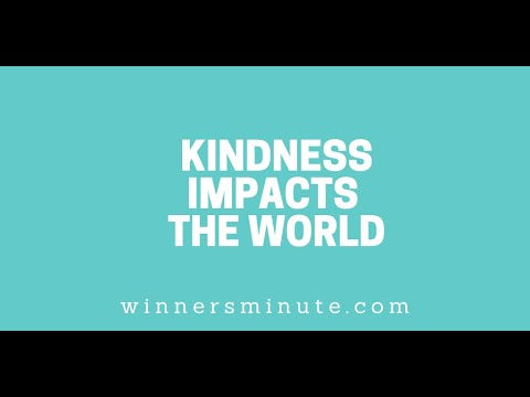 Kindness Impacts the World // The Winner's Minute With Mac Hammond