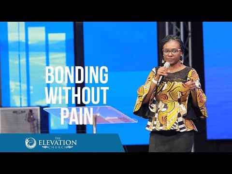 Bonding Without Pain  Pastor Bola Akinlabi