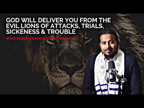 GOD WILL DELIVER YOU FROM THE EVIL LIONS OF ATTACK, TRIALS, SICKNESS & TROUBLE, MESSAGE & PRAYER