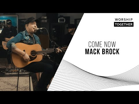 Come Now // Mack Brock // New Song Cafe