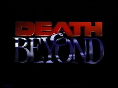 Death & Beyond