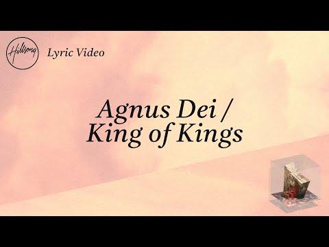 Agnus Dei / King of Kings [Official Lyric Video] - Hillsong Worship