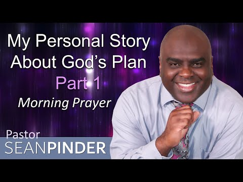 PSALM 138 - MY PERSONAL STORY ABOUT GOD'S PLAN - MORNING PRAYER (video)