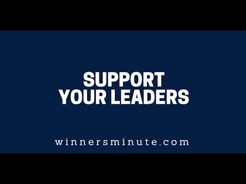 Support Your Leaders // The Winner's Minute With Mac Hammond
