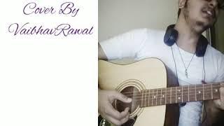 Chhod Diya - Baazar - Cover - vrawal.09 , Acoustic