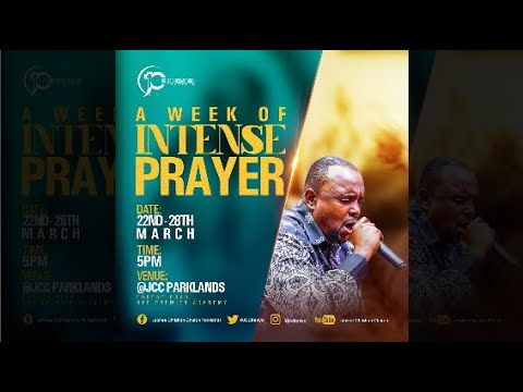 Prayer And Fasting   JCC Parklands Live Service - 25th March 2021.