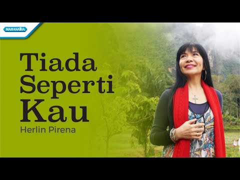 Tiada Seperti Kau - Herlin Pirena (with lyric)