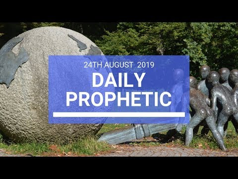 Daily prophetic 24 August 2019  Word 2