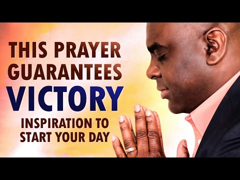 This Prayer Guarantees VICTORY - Inspiration to START Your Day