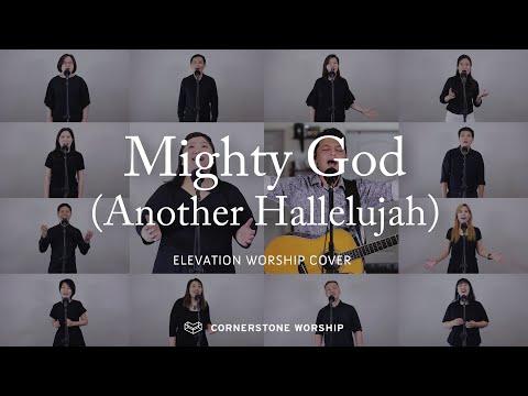 Mighty God (Another Hallelujah) (Elevation Worship)  Bob Nathaniel  Cornerstone Worship