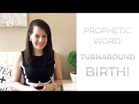 Word of the Lord: Turnaround Birthing