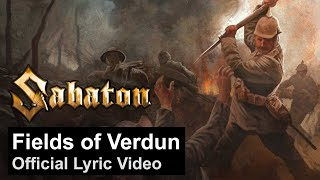 Fields of Verdun (Official Lyric Video)