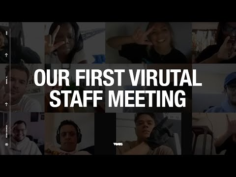 Our First Virtual Staff Meeting