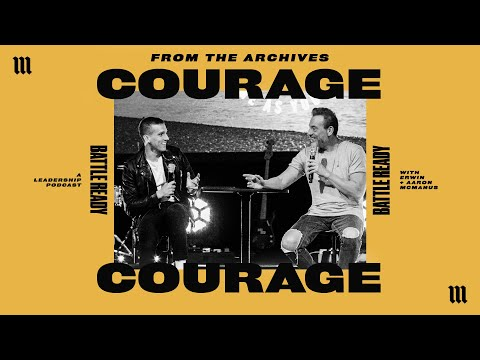 COURAGE - FROM THE ARCHIVES  Battle Ready - S01E10