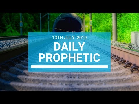 Daily Prophetic 13 July Word 1