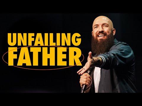 Unfailing Father  Pastor Daniel Groves  Hope City
