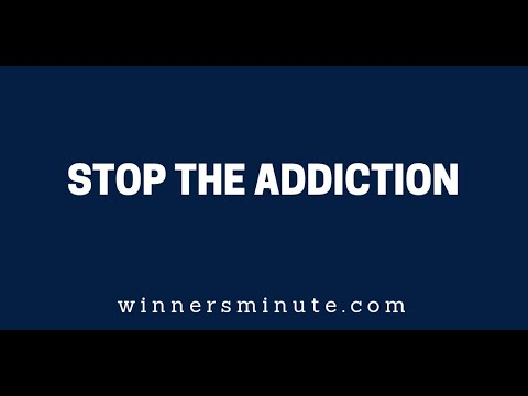 Stop the Addiction  The Winner's Minute With Mac Hammond