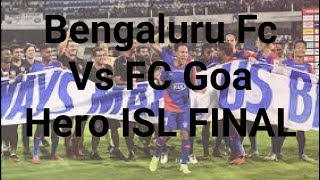 Bengaluru Fc Vs FC Goa : Hero ISL FINAL 2019 LIVE|| Pro Khabri News