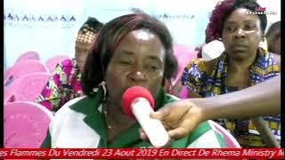 Grande Nuit Des Flammes Du Vendredi 23 Aout 2019 En Direct De Rhema Ministry Mission  Douala