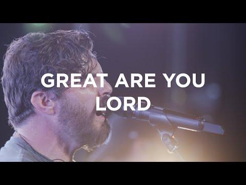 Great Are You Lord  Josh Baldwin  Bethel Church