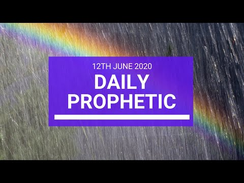 Daily Prophetic 12 June 2020 2 of 7