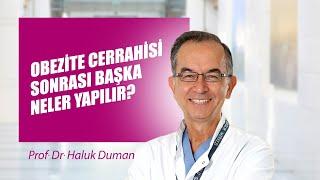 [Video] Obezite cerrahisi sonrası başka neler yapılır? - Prof. Dr. Haluk Duman