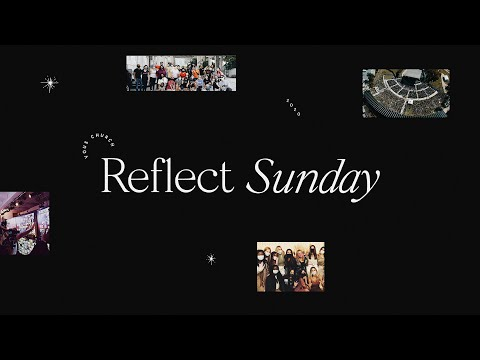 Reflect Sunday 2020  VOUS Team