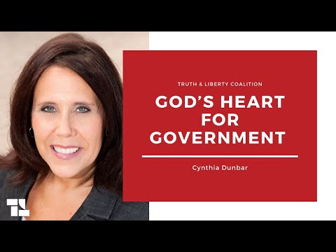 Cynthia Dunbar on Gods Heart for Government and More!