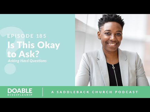Episode 185: Is This Okay To Ask -- Asking Hard Questions