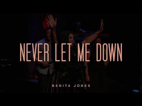 Never Let Me Down (Official Live Video) - Benita Jones