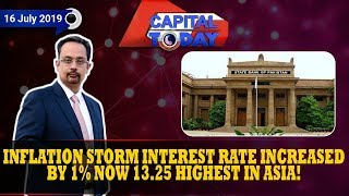 Inflation Storm Interest Rate Increased By 1% Now 13.25 Highest In Asia   Capital Today Full Episode